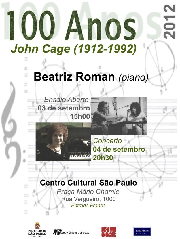 >> John Cage, se vivo, faria 100 anos – Concerto de Beatriz Roman no Centro Cultural São Paulo