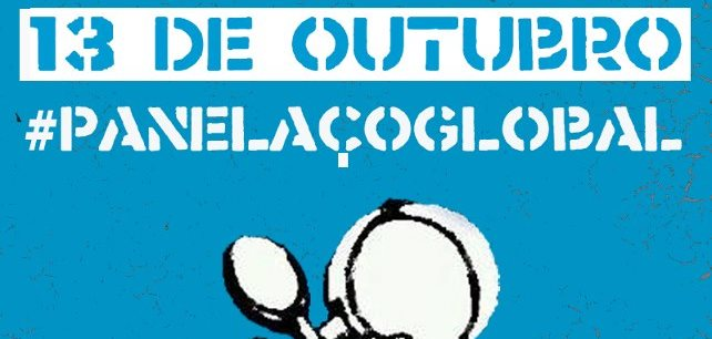>> Cinco minutos para catar tampa e panela – 13/10/2012 – Panelaço Global (Globalnoise)