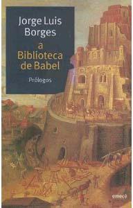 A Biblioteca de Babel – Jorge Luis Borges