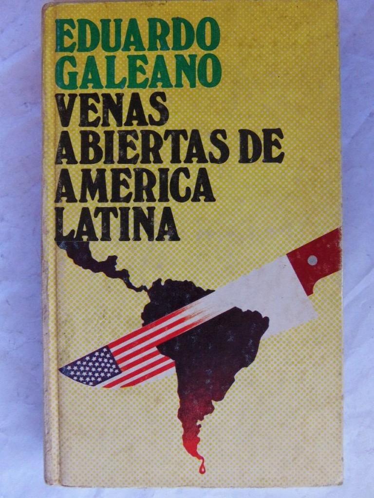 venas-abiertas-de-america-latina-eduardo-galeano