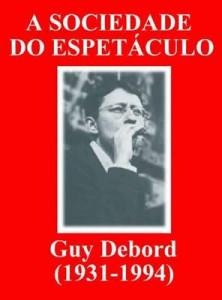 A sociedade do espetáculo, por Guy Debord – downolad grátis