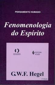 """Fenomenologia do Espírito"" por G.W.F. Hegel – download grátis"