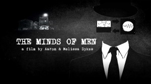 The Minds of Men | Official Documentary by Aaron & Melissa Dykes – documentário fundamental para a história do controle mental